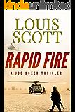 Rapid Fire (Sergeant Joe Boxer Series Book 3)