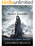 Lady Squire: Dawn's Ascension: Chronicles of Aetheaon: Book 2