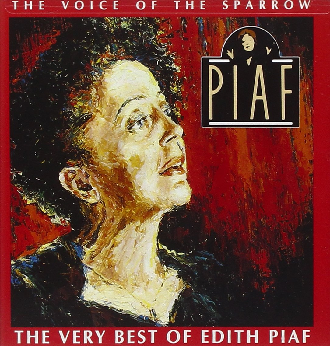 The Voice of the Sparrow: The Very Best of Edith Piaf by Capitol