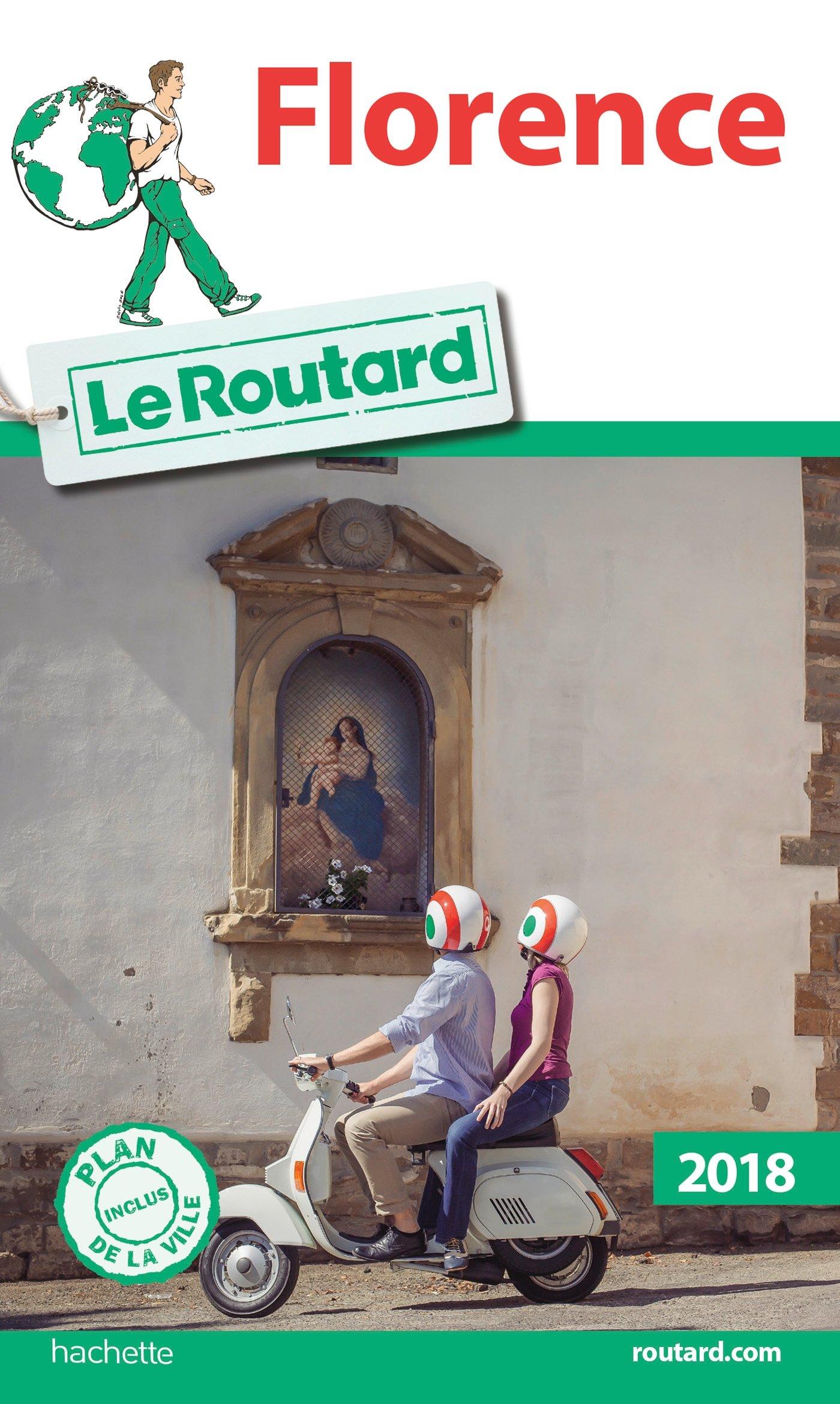 Guide du Routard Florence 2018 Broché – 14 février 2018 Collectif Hachette Tourisme 201703343X TRAVEL / General