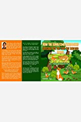 How The Longtime Friendship Between The Fox And The Leopard Ended: An African Folktale Kindle Edition
