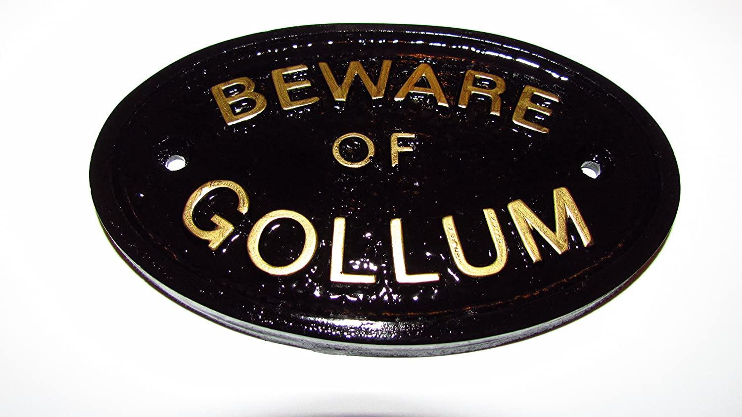 """BEWARE OF THE GOLLUM"" (MIDDLE EARTH) HOUSE/GARDEN WALL PLAQUE IN BLACK WITH GOLD RAISED LETTERING"