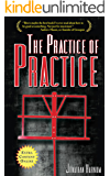 The Practice of Practice: How to Boost Your Music Skills