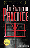 The Practice of Practice: How to Boost Your Music Skills (English Edition)