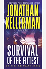Survival of the Fittest: An Alex Delaware Novel Kindle Edition