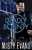 Deadly Bounty: SCVC Taskforce Romantic Suspense Series, Book 11