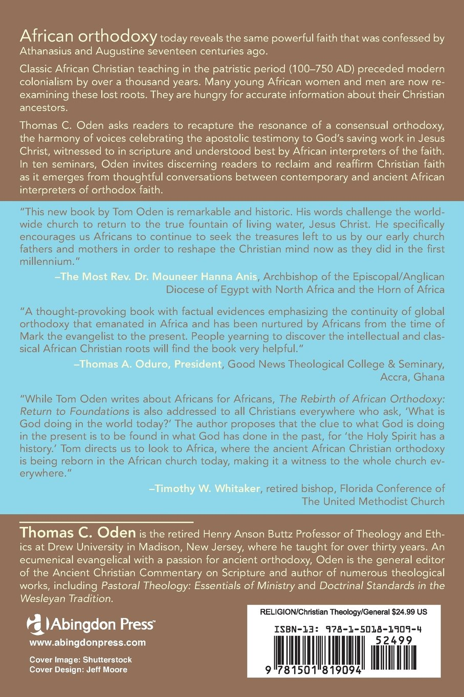 The Rebirth Of African Orthodoxy: Return To Foundations: Thomas C Oden:  9781501819094: