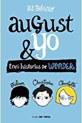 Wonder. August y yo: Tres historias de Wonder (Spanish Edition) Kindle Edition