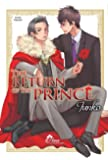 The return of the prince - Livre (Manga) - Yaoi - Hana Collection
