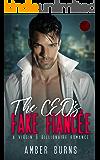The CEO's Fake Fiancee: (A Virgin & Billionaire Romance)