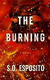 The Burning: A psychological suspense