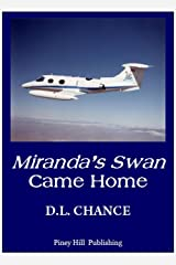 Miranda's Swan Came Home Kindle Edition