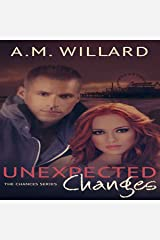Unexpected Changes: The Chances Series, Book 2
