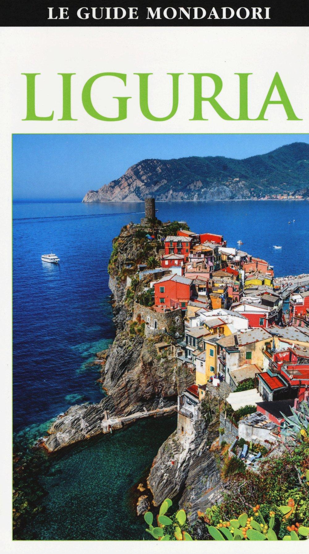 Liguria Copertina flessibile – 5 feb 2018 Mondadori Electa 8891810401 GEOGRAFIA GENERALE. VIAGGI Guide turistiche-Italia