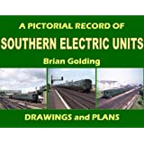 A Pictorial Record of Southern Electric Units: Drawings and Plans (Closed Lines of Britain)