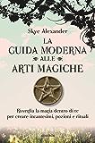La guida moderna alle arti magiche (Magick)