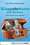 Klappohrkatze auf Reisen: Kater Nortons neue Abenteuer (A Cat Called Norton 2)