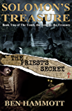 Solomon's Treasure - Book 2: The Priest's Secret (The Tomb, the Temple, the Treasure)