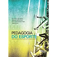 Pedagogia do Esporte. Aspectos Conceituais da Competição e Estudos Aplicados