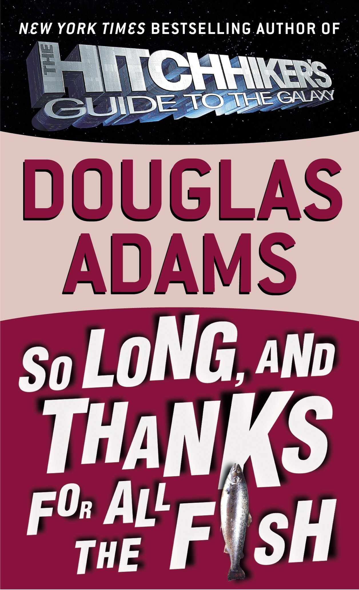 Ebook So Long And Thanks For All The Fish Hitchhikers Guide To The Galaxy 4 By Douglas Adams