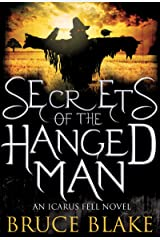Secrets of the Hanged Man (Icarus Fell #3) (An Icarus Fell Novel) Kindle Edition
