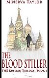 The Blood Stiller Book One Russian Trilogy
