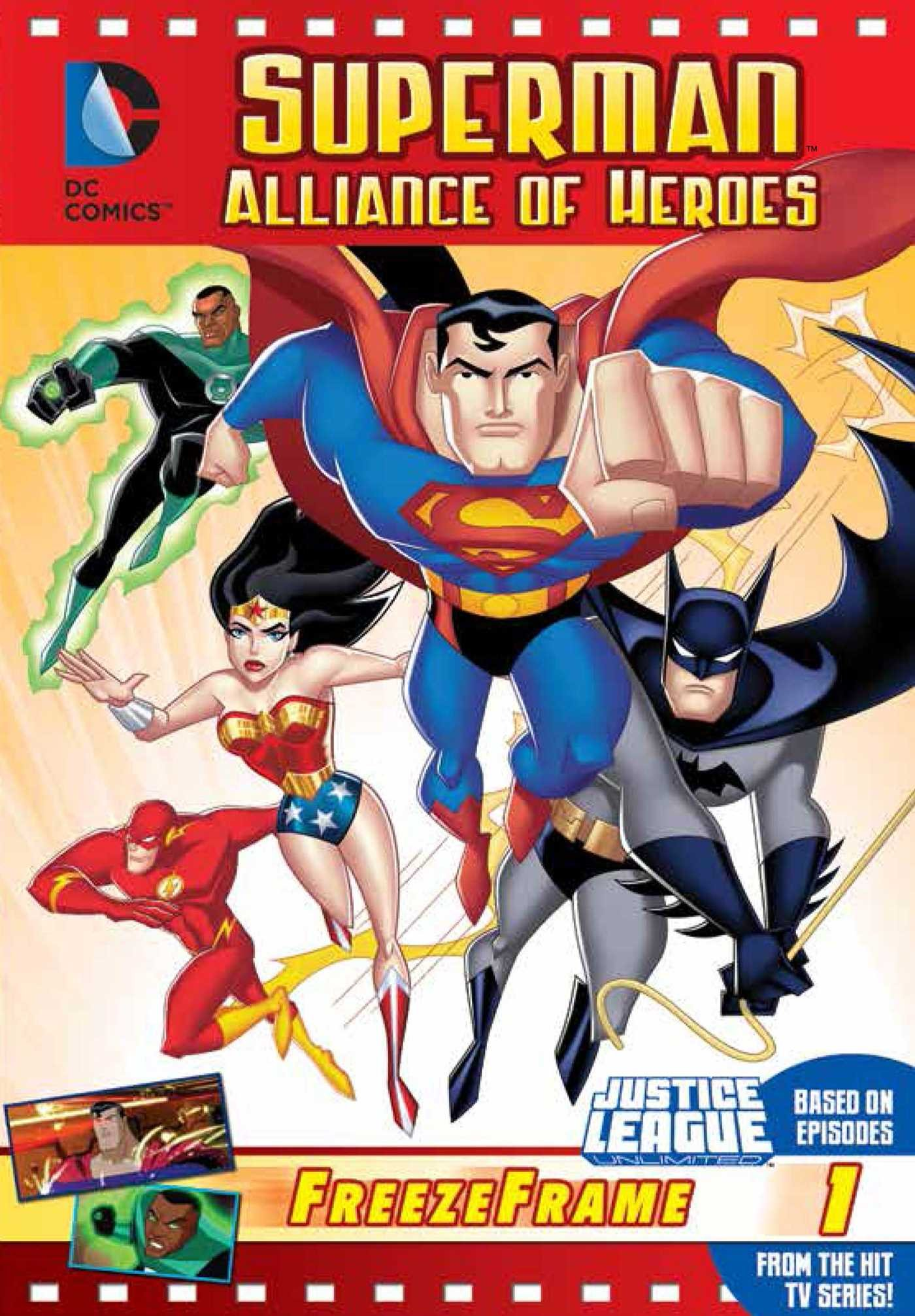 DC Justice League: Superman Alliance of Heroes: Justice League Unlimited Freeze Frame 1 PDF