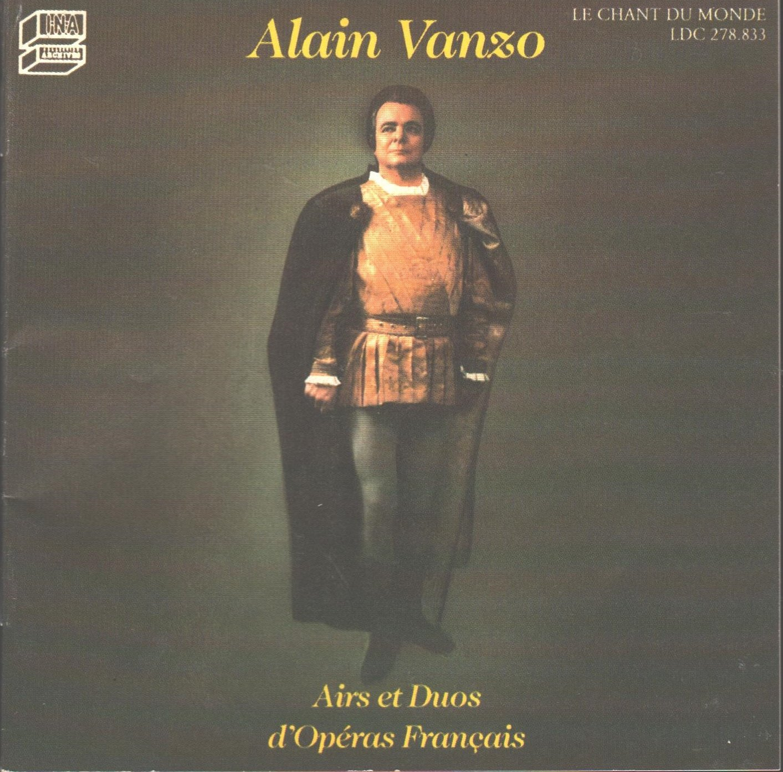 Alain Vanzo: Airs et Duos d'Operas Francais / French Opera Arias & Duets (Le Chant Du Monde)