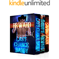 Last Chance Daddy: A Western Daddy Dom Ageplay Boxset (Books 1-3)