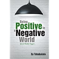 Being Positive in a Negative World: Spiced Weekly Nuggets