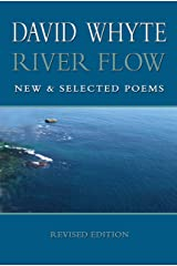River Flow: New & Selected Poems (Revised Paperback) Paperback