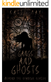 Gangs and Ghosts (Beyond the Shadows Book 1)
