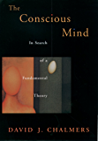 The Conscious Mind: In Search of a Fundamental Theory (Philosophy of Mind)