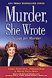 Murder, She Wrote: Design For Murder (Murder She Wrote Book 45)