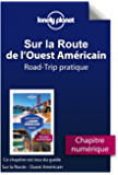 Sur la route - Ouest Américain - Road-Trip pratique