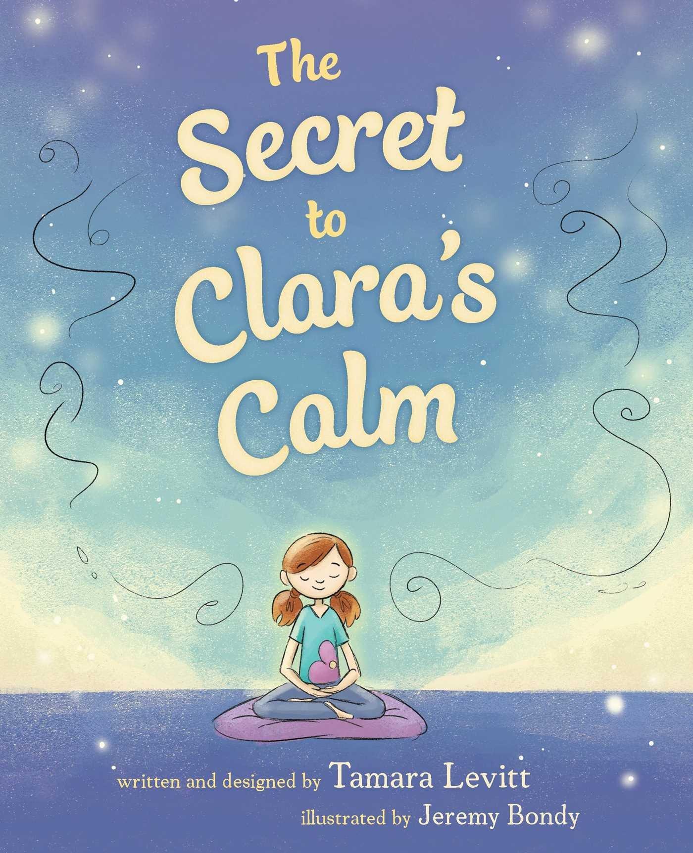The Secret to Clara's Calm