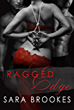 Ragged Edge (Body Masters Book 1)