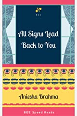 All Signs Lead Back to You Kindle Edition