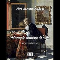 """Manuale minimo di stile (I """"Fuoricollana"""" Vol. 7) (Italian Edition)"""