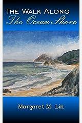 The Walk Along the Ocean Shore Kindle Edition