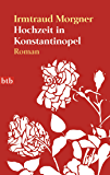Hochzeit in Konstantinopel: Roman (German Edition)