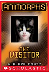 Animorphs #2: The Visitor Kindle Edition