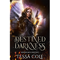 Destined Darkness (Nephilim's Destiny Book 1) (English Edition)