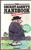The Secret Agent's Handbook