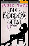 Beg, Borrow or Steal (English Edition)