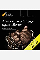 America's Long Struggle Against Slavery Audible Audiobook