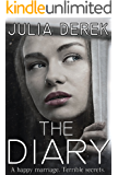 The Diary: The Complete Story (Loving a Killer)
