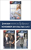 Harlequin Medical Romance November 2015 - Box Set 2 of 2: Her Christmas Baby Bump\One Night Before Christmas\A Father This Christmas?
