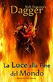 Dagger - La Luce alla Fine del Mondo — Romanzo Dark Fantasy