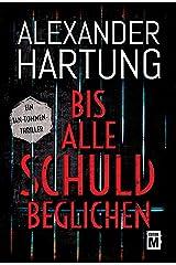 Bis alle Schuld beglichen (Ein Jan-Tommen-Thriller 1) (German Edition) Kindle Edition